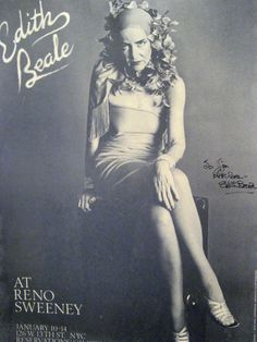 """Autographed poster for """"Little"""" Edie Beale's nightclub appearance at New York's Reno Sweeney cabaret, January I lived in NYC then and I could KICK MYSELF for not going to see her! Edith Bouvier Beale, Jackie O's, Jacqueline Kennedy Onassis, Edie Beale, Gray Gardens, Familia Kennedy, Night Club, Documentaries, Pin Up"""