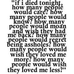 If I died tonight life quotes quotes quote death life quote thoughts