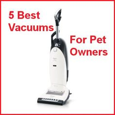 To make a 'clean sweep' of your home, you're going to need some strong suction to remove your pets' shedding.  Here are reviews on five of the best upright vacuum cleaners that specialize in pet hair! ... see more at PetsLady.com ... The FUN site for Animal Lovers