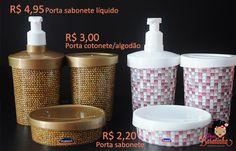Porta sabonete líquido  Porta cotonete / algodão  Porta sabonete