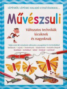 Marci fejlesztő és kreatív oldala: Művészsuli Newspaper Crafts, Album, Art Lessons, Techno, Kindergarten, Crafts For Kids, Archive, Mint, Education