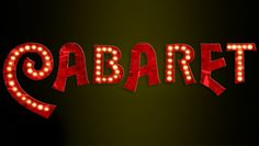 """Cabaret"" @ The Grange Performing Arts Center (Sacramento, CA)"