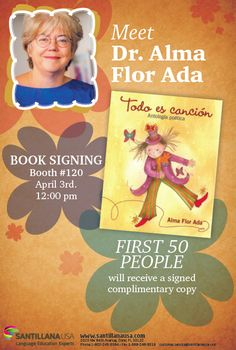 Meet Dr. Alma Flor Ada today at the CABE 2014 conference, booth 120.