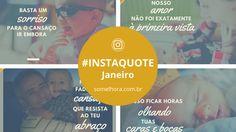 InstaQuotes de Janeiro: imagens + frases para download! Cards do Instagram para baixar e imprimir. Inspiração para salvar e compartilhar.