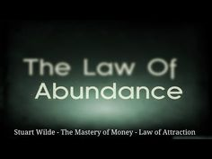 Law of Attraction - Stuart Wilde - Hidden Secrets Why It Has Not Worked For You - YouTube