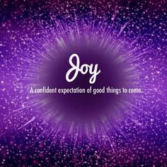 Joy / A confident expectation of good things to come Joy Quotes, Spirit Quotes, Happy Quotes, Words Quotes, Wife Quotes, Friend Quotes, Qoutes, Meaningful Quotes, Inspirational Quotes