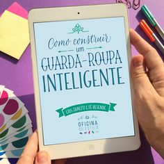 COMO CONSTRUIR UM GUARDA-ROUPA INTELIGENTE :: um ebook pra quem quer desapegar sem sofrer e usar com criatividade o que já tem no armário! http://www.oficinadeestilo.com.br/livros/ ó!