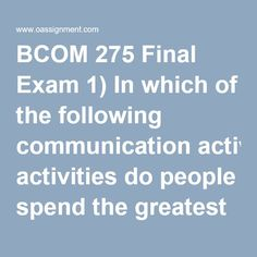 bcom 275 final exams help essay Studentwhiz has found out a simple yet interesting way to help its students their exams with flying colors study material and guide 275 final exam answers.