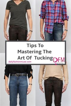 Master these 4 tucking tips to transform your wardrobe without spending a penny. It is a very haphazard state of being and yet it is all the rage.