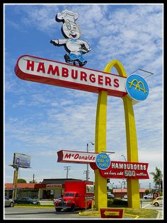 Here is the cool sign for the worlds oldest operating McDonalds location. Mcdonalds Restaurant, Vintage Restaurant, Look Vintage, Vintage Signs, Ol Days, Good Ol, The Past, Neon