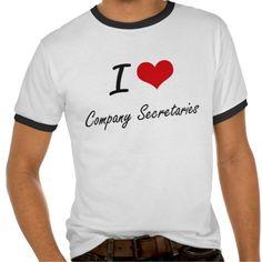 I love Company Secretaries T Shirt, Hoodie Sweatshirt