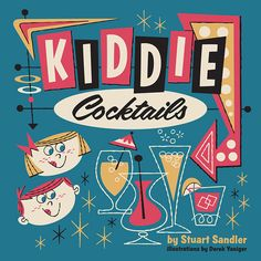 Kiddie Cocktails is a hip, retro-styled visual guide to the ultimate in nonalcoholic drink recipes. Along with an array of colorful cocktails and punches, the book has the lowdown on planning and hosting a swingin' kiddie cocktail party – complete with tips on choosing the best snacks, decor, and music. The entire book is lavishly illustrated by the internationally renowned artist Derek Yaniger, with several of the images available as collectable limited edition silk-screened serigraphs from…