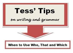 "Simple Steps to Sentence Sense by Charlene Tess: When to Use ""Who,"" ""That,"" and ""Which"""