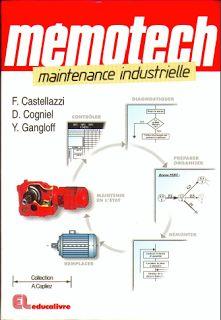 Memotech Maintenance Industrielle ~ Cours D'Electromécanique                                                                                                                            Plus