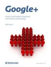 How to use Google+ for Business Branding