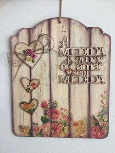 Decoupage Vintage, Decoupage Art, Arte Pallet, Wood Crafts, Diy And Crafts, Name Plate Design, Country Crafts, Rustic Wood Signs, Wood Plaques