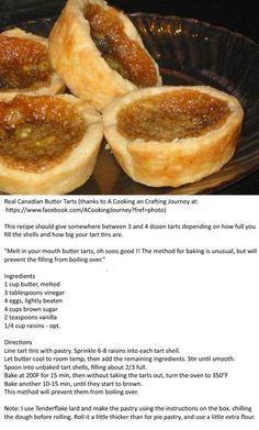 Real Canadian Butter Tarts Thanks to A Cooking an Crafting Journey at: www. Köstliche Desserts, Delicious Desserts, Dessert Recipes, Yummy Food, Italian Desserts, Tart Recipes, Baking Recipes, Cookie Recipes, Vegan Recipes