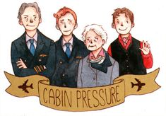 cabin pressure! best radio show ever. brilliant scripts, good characthers and at least - Benedict Cumberbatch!