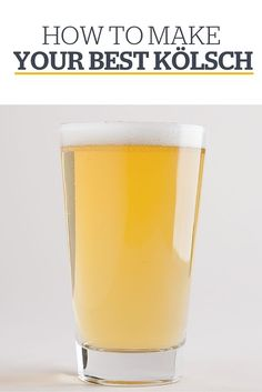 How to Make Your Best Kolsch