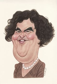 Susan Boyle  ..FOLLOW THIS BOARD FOR GREAT CARICATURES OR ANY OF OUR OTHER CARICATURE BOARDS. WE HAVE A FEW SEPERATED BY THINGS LIKE ACTORS, MUSICIANS, POLITICS. SPORTS AND MORE...CHECK 'EM OUT!!