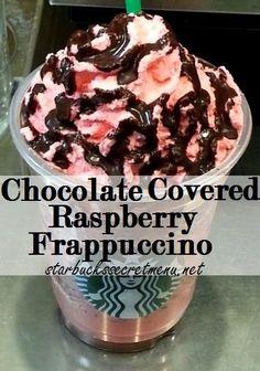 Starbucks Secret Menu Chocolate Covered Raspberry Frappuccino! Recipe here: http://starbuckssecretmenu.net/chocolate-covered-raspberry-frappuccino-starbucks-secret-menu/