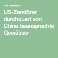 US-Zerstörer durchquert von China beanspruchte Gewässer