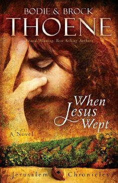 When Jesus Wept (The Jerusalem Chroni…