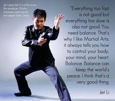 Jet Li on balance. Jet Li, Martial Arts Quotes, Martial Arts Workout, Boxing Workout, Tai Chi, Bruce Lee Quotes, Culture Art, Warrior Quotes, Martial Artists