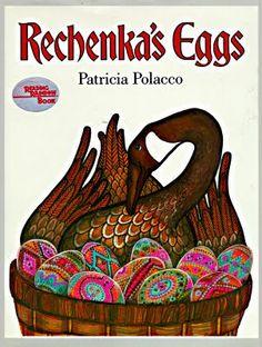Rechenka's Eggs by Patricia Polacco (Reading Rainbow Book)