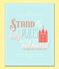 Printable Stand Ye In Holy Places Poster, LDS Young Women Theme 2013, Blue and Coral, Digital.
