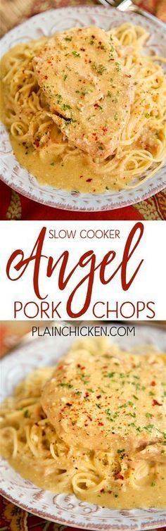 Slow Cooker Angel Pork Chops - THE BEST pork chops EVER! Everyone cleaned their plate!!! SO tender and full of flavor. Pork chops, Italian dressing mix, cream cheese, butter, cream of chicken soup and white wine/chicken broth. Serve over angel hair pasta.
