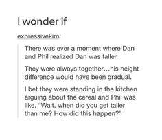 when did Dan get taller than Phil
