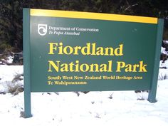 Fjordland National Park sign - Fiordland National Park - Wikipedia Canterbury, New Age, Auckland, Conservation, New Zealand, National Parks, Ocean, Australia, Signs