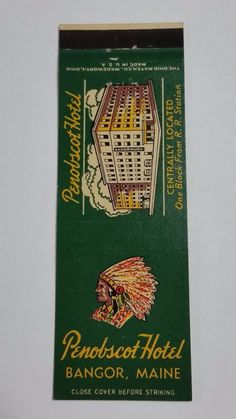 PENOBSCOT HOTEL BANGOR MAINE #Matchbook cover To order your business' own branded #matchbooks or #matchoxes GoTo: www.GetMatches.com or CALL 800.605.7331 to Get The Process Started Today!