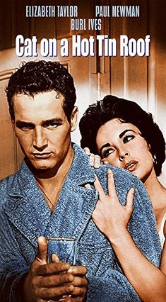 Richard Brooks' 'Cat On a Hot Tin Roof', 1958 - The family of 'Big Daddy' Pollit (Burl Ives) meet at his & Big Momma's (Judith Anderson) opulent estate-plantation in East Mississippi, for his 64th birthday, although it may as well be for his funeral on the belief that he's dying. Despite his latest medical report being clean, the actual truth is, he does have terminal colon cancer, this information is told only to Big Daddy's two sons - Brick (Paul Newman) & Gooper ( Jack Carson) -