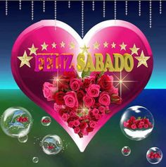 Imagen de un gran corazón con estrellas y rosas para desearte un Feliz Sabado
