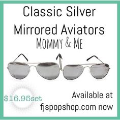 New Silver mirrored mommy & me set of classic aviators 4sets available now here the set is $16.95set. Head on over to our website to shop at fjspopshop.com  #fjspopshop #sunglasses #mommyandme #mommy&me