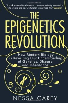 The Epigenetics Revolution: How Modern Biology is Rewriting Our Understanding of Genetics, Disease and Inheritance by Nessa Carey, http://www.amazon.co.uk/dp/1848313470/ref=cm_sw_r_pi_dp_jahgsb1DS51ME