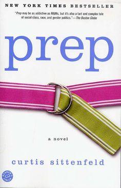 Prep: A Novel by Curtis Sittenfeld