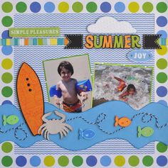 Summer Scrapbook Layout Ideas | Layout: Summer Joy | Scrapbook Layout Ideas