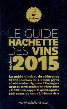 Le Guide Hachette des Vins 2015 arrive