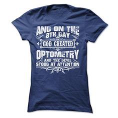 AND ON THE 8TH DAY GOD CREATED OPTOMETRY T-Shirts, Hoodies. GET IT ==► Funny Tee Shirts