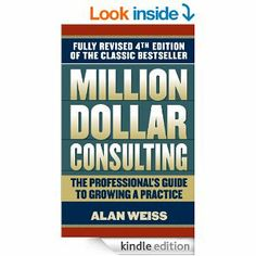 Amazon.com: Million Dollar Consulting eBook: Alan Weiss: Kindle Store