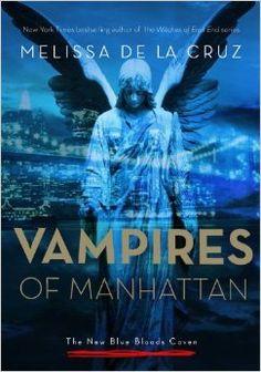 The Vampires of Manhattan by Melissa de la Cruz | BK#1 / adult spinoff to Blue Bloods | Publisher: Hyperion Books | Publication Date: September 9, 2014 | www.melissa-delacruz.com | #Paranormal #vampires