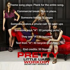 My guilty pleasure. I'm trying this tonight!  Diary of a Fit Mommy: Pretty Little Liars Workout!