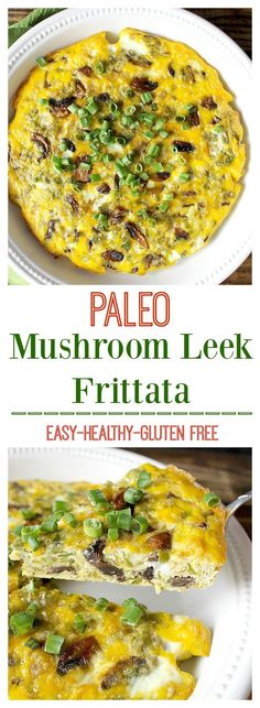 Paleo Mushroom Leek Frittata- easy, healthy, and packed with flavor! Whole30, gluten free, dairy free, and delicious!