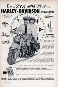 """""""Take a 'Gypsy Vacation' with a Harley-Davidson Hydra-Glide"""" - 1950 ad Vintage Advertisements, Vintage Ads, Vintage Prints, Vintage Posters, Vintage Stuff, Vintage Images, Harley Davidson Vintage, Motos Harley, Harley Davidson Motorcycles"""