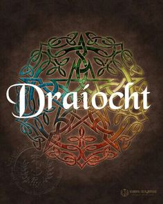 The irish word Draíocht translates to witchcraft.