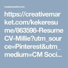 https://creativemarket.com/kekeresume/863598-ResumeCV-Millie?utm_source=Pinterest&utm_medium=CM Social Share&utm_campaign=Product Social Share&utm_content=ResumeCV | Millie ~ Resume Templates on Creative Market