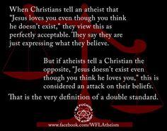 Christian double standard - https://www.facebook.com/WFLAtheism